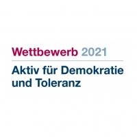 """Wettbewerb """"Aktiv für Demokratie und Toleranz 2021"""""""